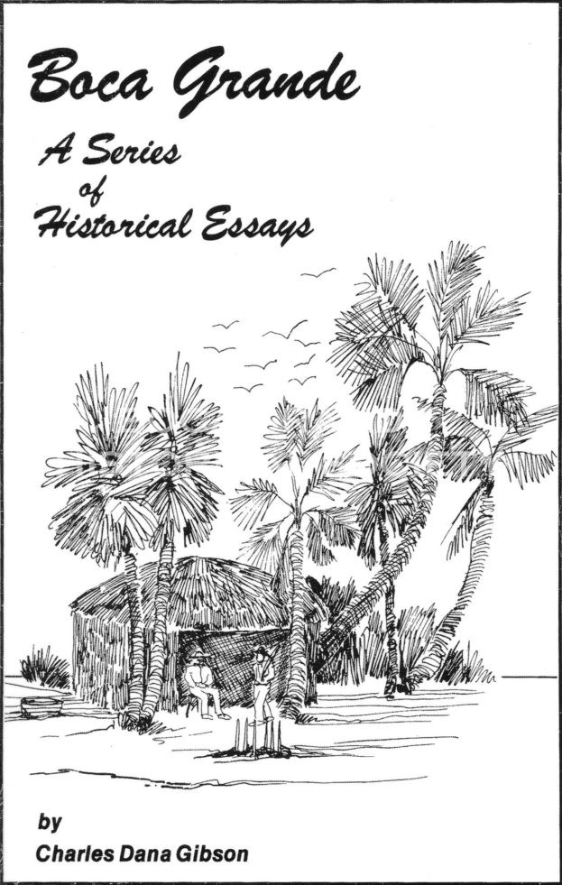 Boca Grande A Series of Historical Essays - Front Cover