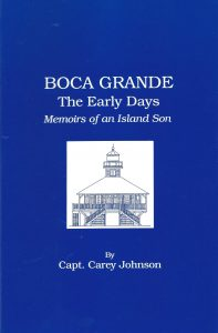 Boca Grande The Early Day Memoirs of an Island Son Front Cover
