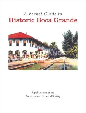 Pocket Guide to Historic Boca Grande Front Cover