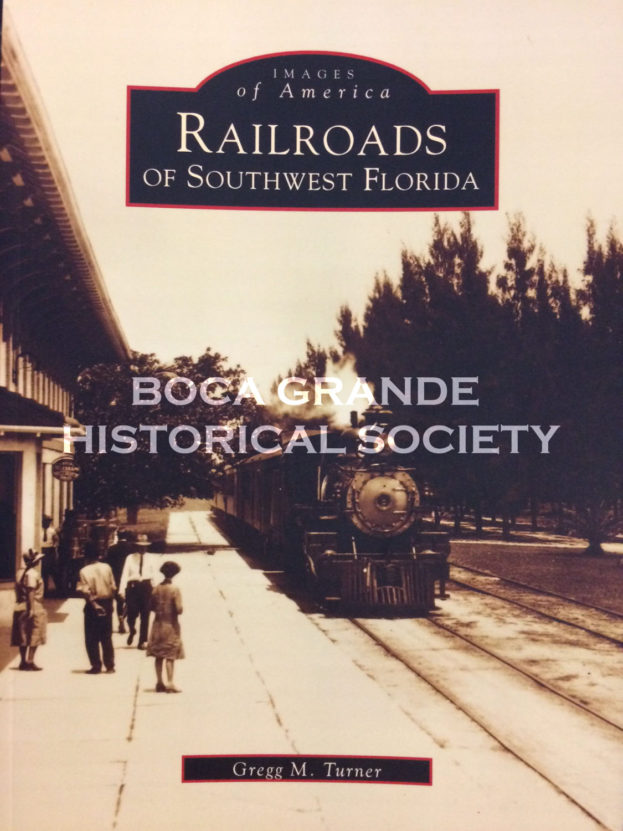 Images of America: Railroads of Southwest Florida book