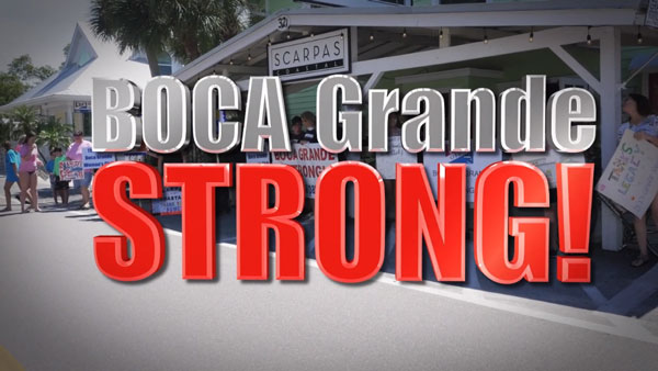 large text: Boca Grande Strong!
