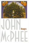 Oranges by John McPhee book cover showing woman standing in front of orange tree
